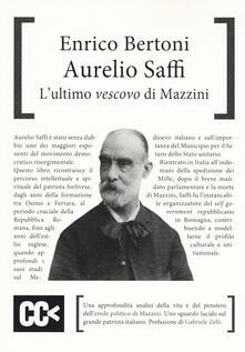 Aurelio Saffi. Lultimo «vescovo» di Mazzini.pdf