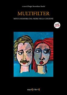 Winniearcher.com Multifilter. Mito e memoria del padre nella canzone. Con 2 CD-Audio Image