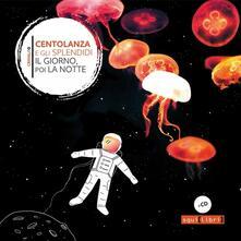 Lpgcsostenible.es Il giorno, poi la notte. Con CD-Audio Image