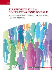 8° rapporto sulla contrattazione sociale nella provincia di Torino. Dal 2014 al 2017 - copertina