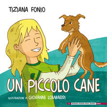 Premioquesti.it Un piccolo cane. Ediz. illustrata Image