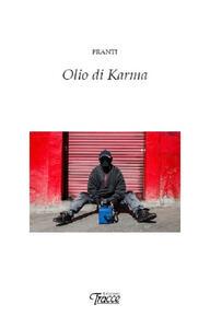 Olio di karma - Franti - copertina