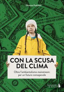 Voluntariadobaleares2014.es Con la scusa del clima. Oltre l'ambientalismo mainstream: per un futuro consapevole Image