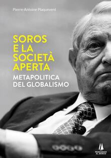 Winniearcher.com Soros e la società aperta. Metapolitica del globalismo Image