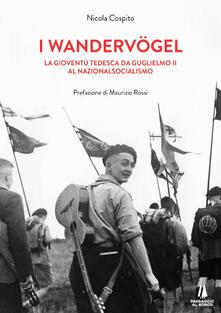 Osteriacasadimare.it I wandervogel. La gioventù tedesca da Guglielmo II al nazionalsocialismo Image