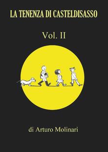 la tenenza di Casteldisasso. Vol. 2 - Arturo Molinari - copertina