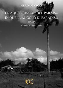 En aquel rincón del paradíso-In quell'angolo di paradiso. Ediz. bilingue