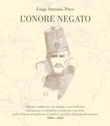 L' onore negato - Luigi Antonio Puce - copertina