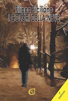 I colori della neve - Filippa Siciliano - copertina