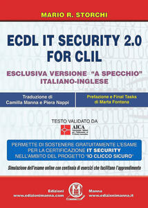 ECDL IT security 2.0 for CLIL. Ediz. italiana e inglese. Con Contenuto digitale per accesso on line