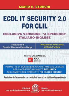 Voluntariadobaleares2014.es ECDL IT security 2.0 for CLIL. Ediz. italiana e inglese. Con Contenuto digitale per accesso on line Image