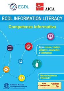 Capturtokyoedition.it ECDL information Literacy. Competenza informativa. Con espansione online Image