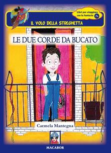 Le due corde da bucato - Carmela Mantegna - copertina