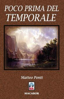 Poco prima del temporale - Matteo Ponti - copertina