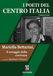 Daddyswing.es I poeti del centro Italia. Vol. 3: Mariella Bettarini, il coraggio della coerenza. Image