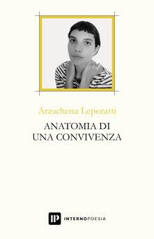 Anatomia di una convivenza - Arzachena Leporatti - copertina