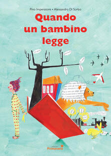 Voluntariadobaleares2014.es Quando un bambino legge. Ediz. illustrata Image