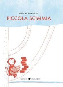 Piccola scimmia - Manuela Mapelli - copertina