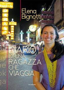 Diario di una ragazza che viaggia - Elena Bignotti - copertina