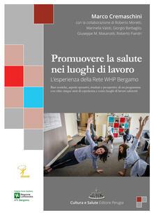 Promuovere la salute nei luoghi di lavoro. L'esperienza della rete WHP Bergamo - copertina