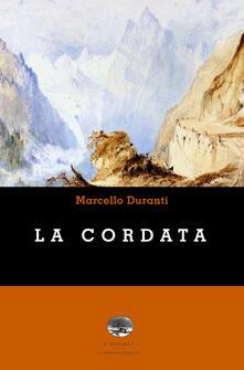 La cordata - Marcello Duranti - copertina
