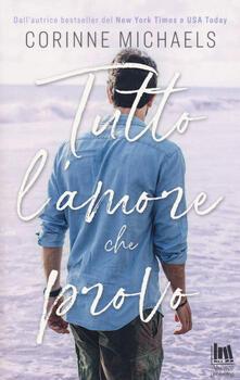Tutto l'amore che provo - Corinne Michaels - copertina