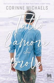 Tutto l'amore che provo - Cristina Fontana,Corinne Michaels,Angela D'Angelo - ebook