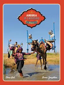 Parcoarenas.it Ancora in cammino. In viaggio con i nomadi Rabari del Gujarat Image