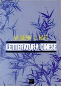 Letteratura cinese - Idema Wilt Haft Lloyd - wuz.it