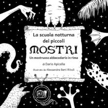 La scuola notturna dei piccoli mostri. Un mostruoso abbecedario in rima.pdf