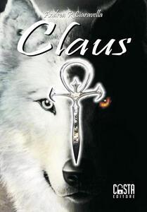Claus - Andrea R. Ciaravella - copertina