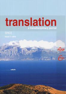 Translation. A transdisciplinary journal (2017). Vol. 7: Space..pdf