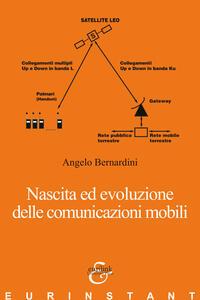 Libro Nascita ed evoluzione delle comunicazioni mobili Angelo Bernardini