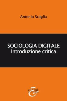 Sociologia digitale. Introduzione critica.pdf
