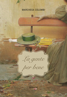 La gente per bene - Marchesa Colombi - ebook