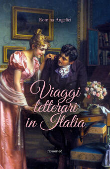 Viaggi letterari in Italia - Angelici, Romina - Ebook - EPUB con Light DRM  | IBS