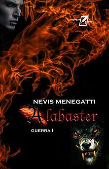Alabaster. Guerra I - Nevis Menegatti - copertina