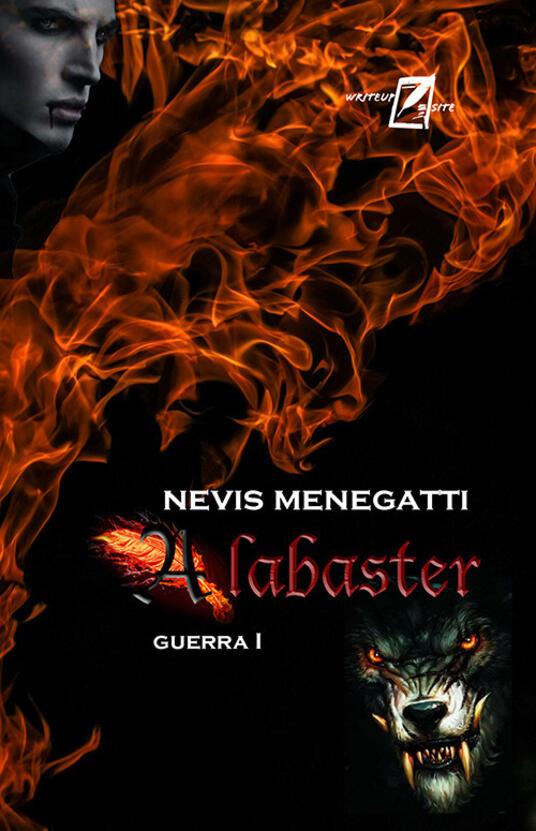 Alabaster. Guerra I. Nuova ediz. - Nevis Menegatti - copertina