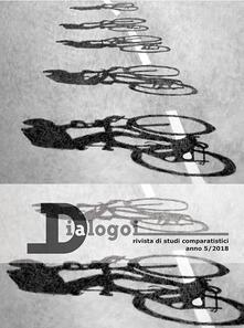 Dialogoi. Rivista di studi comparatistici (2018). Vol. 5