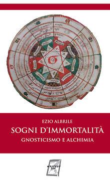 Atomicabionda-ilfilm.it Sogni d'immortalità. Gnosticismo e alchimia Image