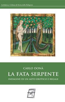 La fata serpente. Indagine di un mito erotico e regale.pdf