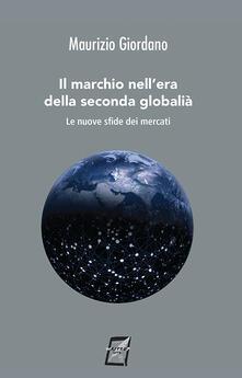 Il marchio nellera della seconda globalità. Le nuove sfide dei mercati.pdf