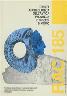 Camfeed.it Rivista archeologica dell'antica provincia e diocesi di Como. Vol. 185 Image