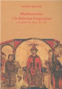 Montecassino e la riforma gregoriana. L'Exultet Vat. Barb. Lat. 592