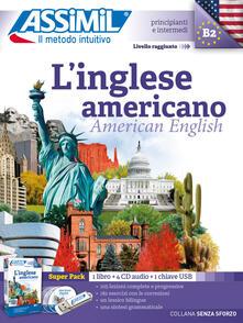 L inglese americano. Con 4 CD-Audio. Con USB Flash Drive.pdf