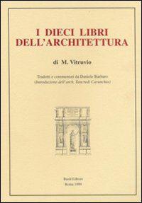 I dieci libri dell'architettura (rist. anast. 1567)
