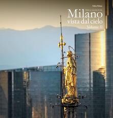 Milano vista dal cielo. Ediz. italiana e inglese. Vol. 2.pdf