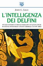 Libro L' intelligenza dei delfini John C. Lilly