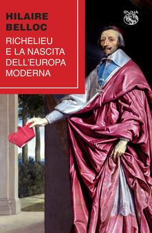 Winniearcher.com Richelieu e la nascita dell'Europa moderna Image