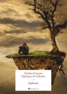Giphantie - Charles-François Tiphaigne de la Roche - copertina